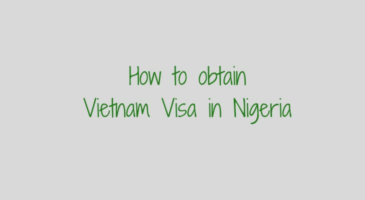 Vietnam Visa in Nigeria