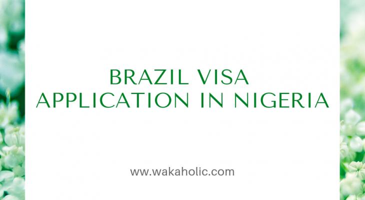 Brazil visa application in Nigeria