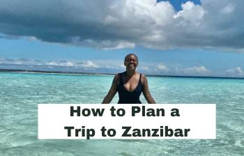 How to Plan a Trip to Zanzibar