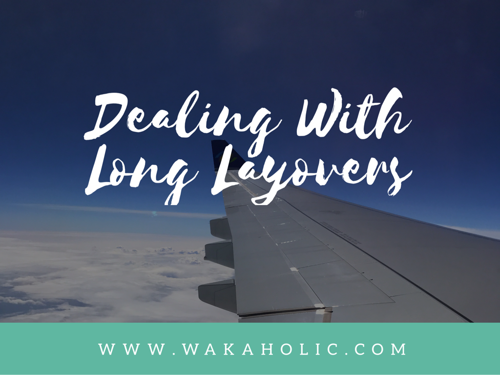 Dealing with long layovers