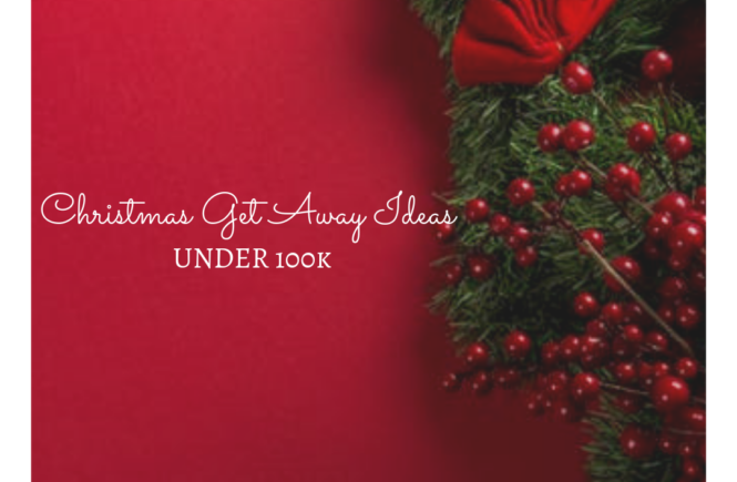 Christmas get away ideas